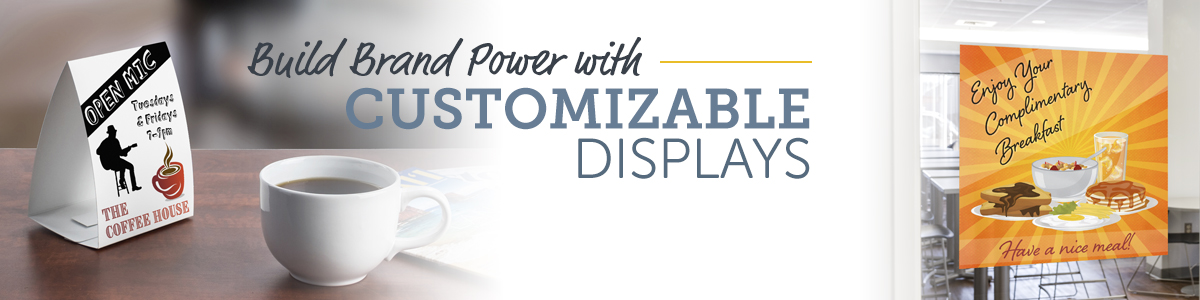 Build Brand Power with Customizable Displays
