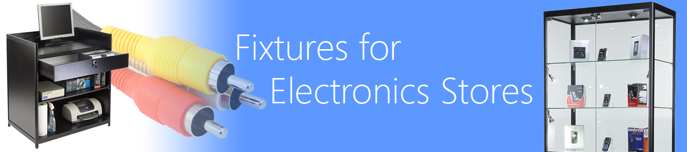 fixtures for electronics stores