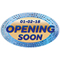 Large OPENING SOON oval promotional floor decal with customized date